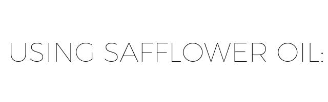 using safflower