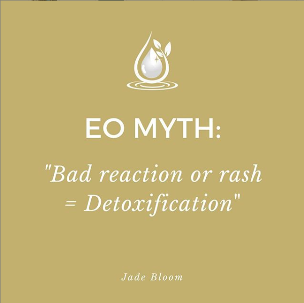 Bad Reaction or Rash to Essential Oils = Detoxification